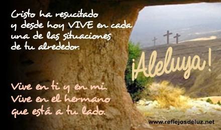 Cristo ha resucitado ¡Aleluya!