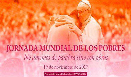Jornada Mundial de los Pobres (19 noviembre)