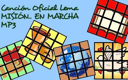 "Canción Lema ""Misión… en Marcha"" | MP3"
