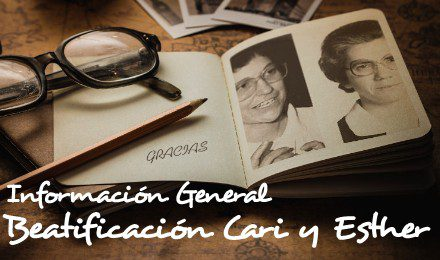 Información Beatificación Cari y Esther